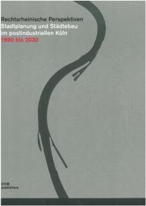 2011_328_Workshop-Cologne_Rechtsrheinische-Perspektiven_pp217-237