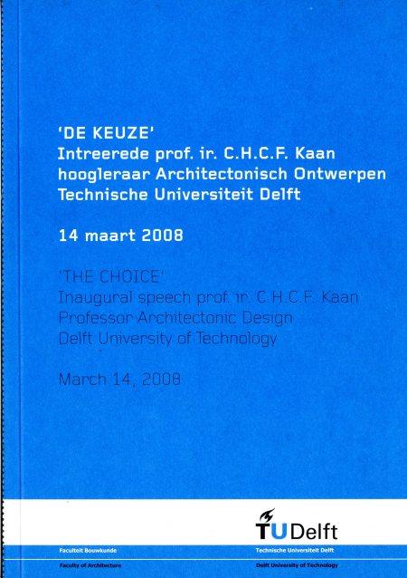 2008_Kees-Kaan-TU-Delft_De-Keuze